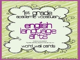 1st grade Core Academic Vocabulary WORD WALL cards English Language Arts