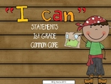 1st grade I CAN common core statements (pirate) ELA & Math