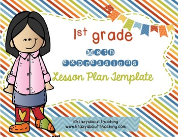 1st grade Math Expressions Lesson Plan template