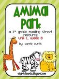 1st grade REading street: unit 1, week 6 Animal Park