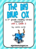 1st grade Reading Street unit 1, week 3: The Big Blue Ox