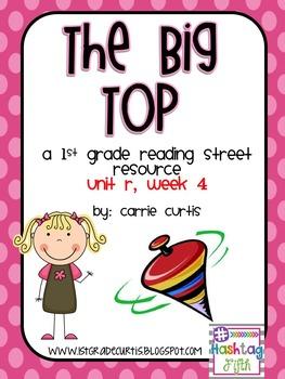 1st grade Reading Street, Unit R, week 4: The Big Top