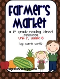 1st grade Reading Street:Unit R, week 6: Farmer's Market: