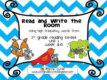 1st Grade Reading Street: Read and Write the Room: Unit 1 weeks 4-6