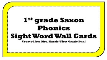 1st grade Saxon Phonics Sight Word Wall Cards