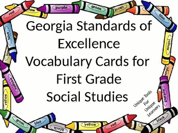 1st grade Social Studies Vocabulary Cards  for GSE with Crayon Border