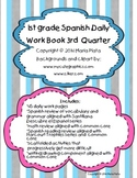 1st grade Spanish Daily Workbook- 3rd Quarter