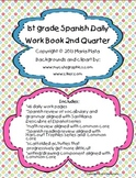 1st grade Spanish Daily Workbook- Quarter 2