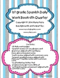 1st grade Spanish daily workbook- Quarter 4