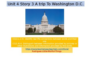 1st grade Unit 4 Story 3 Trip to Washington
