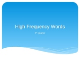 1st grade Wonders High Frequency Words (4th quarter) Power Point