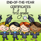 First Grade End of the Year Certificates