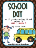 1st grade Reading Street:unit R, week 5: School Day