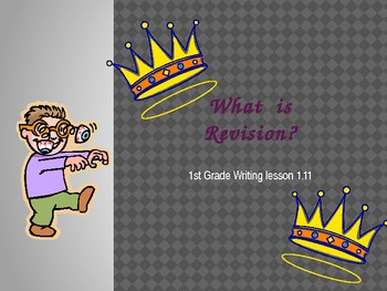 1st grade writers workshop lesson 1.11 what is revision?