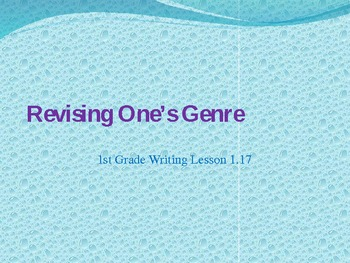 1st grade writing lesson 1.17 Revising One's Genre
