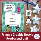Graphic Novels Read-aloud Unit (Activity Booklet & Lesson Plan)