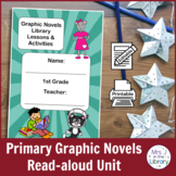 1st or 2nd Grade Graphic Novels Study (Activity Booklet &