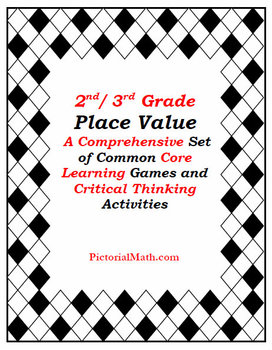 2nd and 3rd Grade Place Value Set of C.C. Aligned Games and Activities