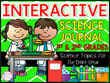 Interactive Science Journal (1st/2nd)- Entries for the ENTIRE YEAR