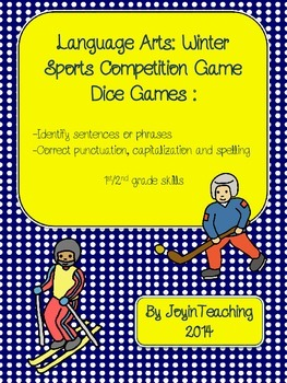 1st/2nd grade: Sentence Structure Dice Games Winter Sports Competition :