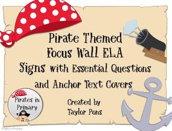 Pirate Themed Focus Wall ELA Grade 1 Journeys Ess. Q's & Anchor text Cover pics