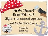 Pirate Themed Focus Wall ELA Grade 1 Journeys Ess. Q's & A