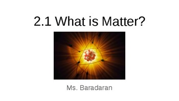 2.1 What is Matter?