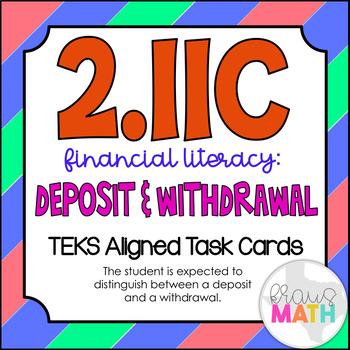 2.11C: Deposits Vs. Withdrawals TEKS Aligned Task Cards (GRADE 2)