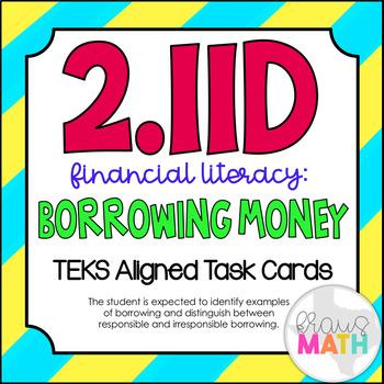 2.11D: Borrowing Money TEKS Aligned Task Cards (GRADE 2)