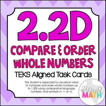 2.2D: Compare & Order Whole Numbers TEKS Aligned Task Cards