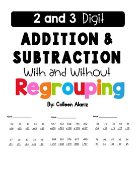 2 & 3 Digit Addition & Subtraction With and Without Regrouping
