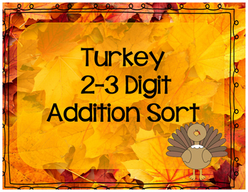 2-3 Digit Addition Turkey Sort