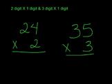 2 & 3 digit x1 digit multiplication