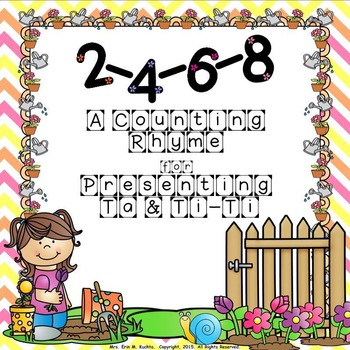 2, 4, 6, 8, - A Counting Rhyme for Presenting Ta & Ti-Ti (