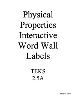 Science TEKS 2.5A Physical Properties Interactive Word Wall Labels/Headers