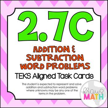 2.7C: Addition & Subtraction Word Problems TEKS Aligned Ta
