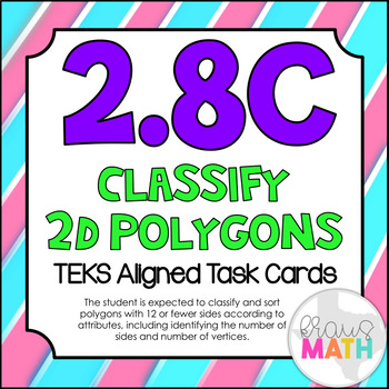 2.8C: Classify & Sort Polygons TEKS Aligned Task Cards (GRADE 2)