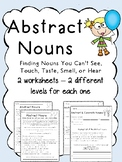 2 Abstract Noun Worksheets (each are leveled)