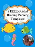 FREEBIE: Guided Reading Planning Templates (Two Versions)