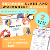2 CLASS BUNDLE! Daily Routine + Jobs and Occupations - ESL - TEFL - EFL Beginner