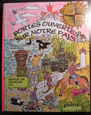 2 CORE FRENCH Immersion READER PORTES OUVERTES SUR NOTRE PAYS textbook Incl ship