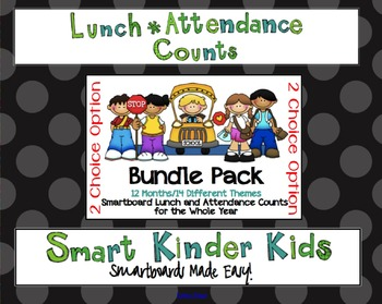 2 Choice Lunch Count and Attendance Bundle for the Entire Year for Smartboard
