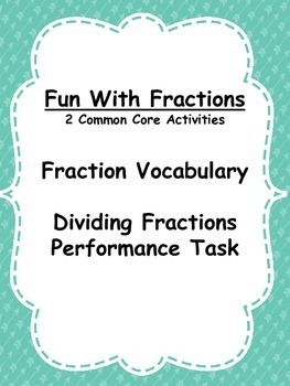 Dividing Fractions: Vocabulary and Performance Task