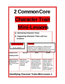 2 Common Core minilessons on character traits with additional items