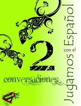 2 Conversaciones (2 conversations in Spanish)  V.F.