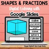 2-D & 3-D Shapes & Fractions Google Drive Activities for Google Classroom