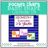 2-D BASIC Shapes Everywhere - Pocket Chart Calendar Set