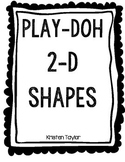 2-D Play-Doh Shapes