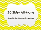 2-D Shape Attributes PowerPoint or Posters (Sides, Parallel, Angles, Vertices)