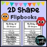2-D Shape Flip Book with Worksheets